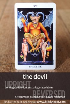 "Major Arcana Card ""The Devil"" #tarotcardmeaning learn more at https://www.biddytarot.com/tarot-card-meanings/major-arcana/devil/"