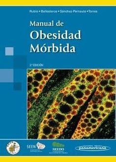 Manual de obesidad mórbida / Miguel Ángel Rubio Herrera... [et al.]: http://kmelot.biblioteca.udc.es/record=b1530418~S1*gag