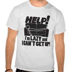 Camiseta Soy vago y no me puedo levantar #zazzleespaña #lomásgracioso