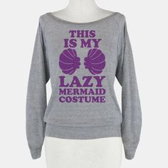 This Is My Lazy Mermaid... | T-Shirts, Tank Tops, Sweatshirts and Hoodies | HUMAN
