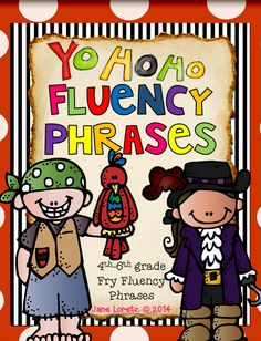 Pirate fluency phrases! My students love to practice reading these phrases fluently. Students earn a certificate after each set of phrases read fluently.  They love it.