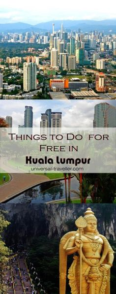 Things to do for free in Kuala Lumpur, Malaysia. Find here Kuala Lumpur points of interest and places to visit in Kuala Lumpur.. Plan your travel to Kuala Lumpur. This Kuala Lumpur guide provides tips on things to do in Kuala Lumpur, what to do in Kuala Lumpur, where to go in Kuala Lumpur, activities in Kuala Lumpur and tourist attractions in Kuala Lumpur. Find here the best things to do in Kuala Lumpur and the most interesting Kuala Lumpur Tours.