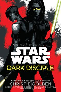 Dark Disciple: Star Wars. Out Today!!