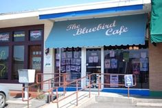 Bluebird Cafe- quite possibly the greatest place on earth.