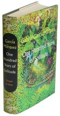One Hundred Years of Solitude by GARCÍA MÁRQUEZ, Gabriel NY : Harper & Row . 1970 . The first American edition of his masterwork, one of the most important novels of the century, which introduced magical realism to a wide audience and helped bring the boom in Latin American literature to this country.   Listed by Ken Lopez, Bookseller
