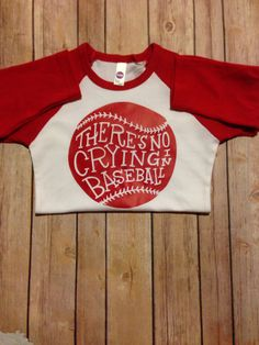 There's No Crying in Baseball Shirt Adult Size