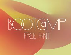 Free PSD Goodies and Mockups for Designers: BOOTCAMP FREE FONT