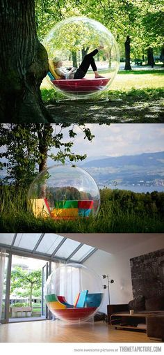 Bubble chair. Would be a great way to avoid windy papers when I want to work outside :) yes please!