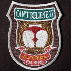 [Flo Rida - Can't Believe It (Feat Pitbull)] 今年売れそう! リリースラッシュで埋もれた感があるけど、いい曲だと思うんだよなー。