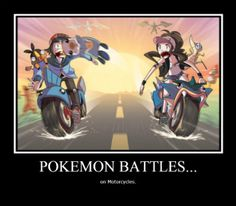Pokemon Battles on Motorcycles by xDemonChildx.deviantart.com on @deviantART