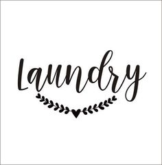 Laundry Wall Decal Door Vinyl Decal Laundry with Laurel Rustic Handwritten Laundry Room Decal Farmhouse Style Decor This gorgeous decal would be the perfect finishing touch on your farmhouse laundry room door! Or use it on walls, frames, glass, mirrors, chalkboards, wood, etc. Cut from the highest quality indoor matte finish vinyl (Oracal 631) it will give you the look of three coats of paint, but without the time or mess! Decal is applied in one piece with transfer tape and is one color…
