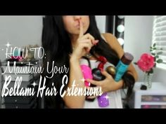BELLAMI Hair: Tips and Tricks on how to Maintain Your Extensions!