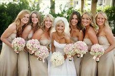 tan bridesmaids dresses.. exactly what I want to do to the TTTTTTTT