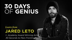 Chase Jarvis welcomes Jared Leto as his guest on 30 Days of Genius, a special series of Chase Jarvis LIVE featuring the world's top creative + entrepreneurial minds of our time. Get more actionable insights: http://cr8.lv/1snJKLX