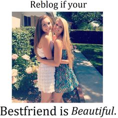 My best friend is the greatest gift i have other than my family. she's like my sister i love my bff xx Love My Best Friend, Best Friend Goals, Best Friends Forever, Bestest Friend, Bff Goals, Bff Quotes, Best Friend Quotes, Qoutes, Friend Pics