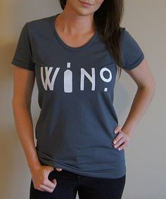 Gray 'Wino' Scoop Neck Tee #zulily #ad *ha. love.