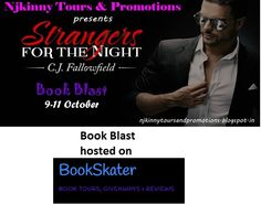 "#BookBlast + #Giveaway #StrangersForTheNight by @CJFallowfield on @bookskater9 's blog http://bookskater.com/%E2%80%A2-book-blast-giveaway-%E2%80%A2-strangers-for-the-night-by-c-j-fallowfield-%E2%80%A2/  Also Enter the #Giveaway to win $10 Amazon GC, 1 Ebk of ""The Austin Series #1""  #EroticRomance #AdultRomance #BlogTour"
