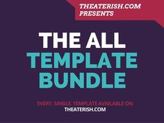ALL the Theatre Templates... Yessss. A huge pack of theatre templates to download and use in class, rehearsal, and during the production. Click here to check it out.