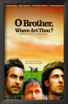 O Brother Where Art Thou Movie poster 2000 George Clooney John Turturro Tim Blake Nelson director Joel Ethan Coen frame on your wall! Streaming Movies, Hd Movies, Movies Online, Movies And Tv Shows, Hd Streaming, Movies Free, Watch Movies, Action Movies, Disney Movies