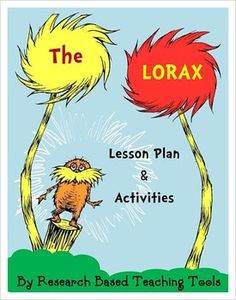 Celebrate Earth Day with The Lorax. Our lesson plan is based on Bloom's Revised Taxonomy. Our activities include differentiated instruction for math and literacy centers. $