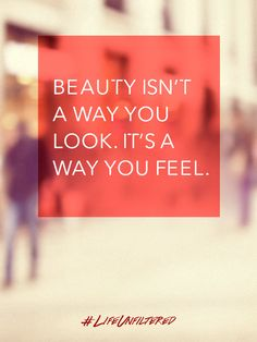 When you feel great, it shows. That's Life Unfiltered. Pin this to spread the beauty.