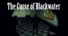 The Curse of Blackwater Trainer