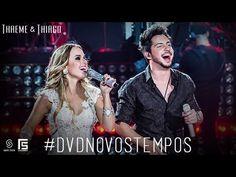 Thaeme & Thiago - Cê Gama Part. Lucas Lucco   DVD Novos Tempos - YouTube