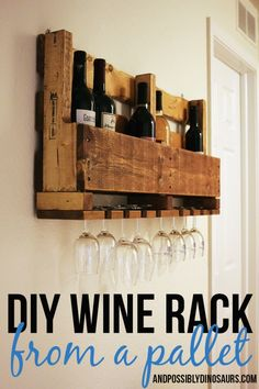 Interested in making a DIY wine rack from an old pallet? Check out And Possibly Dinosaurs for step-by-step instructions for your DIY wine rack.