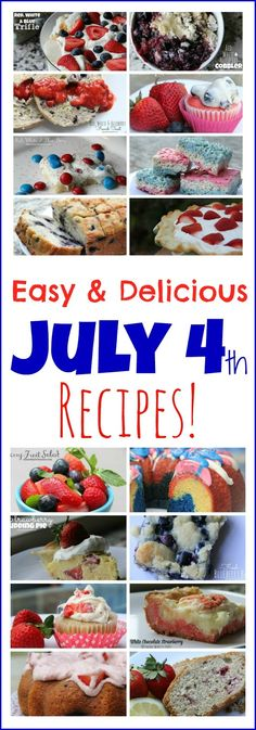 Easy & Delicious July 4th Recipes! Your family will love these!