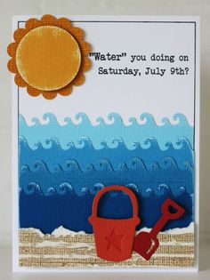 Have that border punch now.  And a sun die...and a pail and shovel.  Beach card