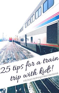 Train Travel in the U.S.--25 things you need to know before you take a train trip with kids (and why you should give it a try)!