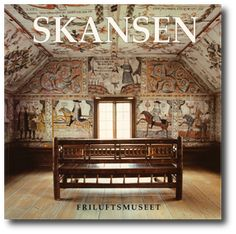 Skansen: Traditional Swedish Style - A Museum recreates the look of century old Swedish interiors with historical costumes