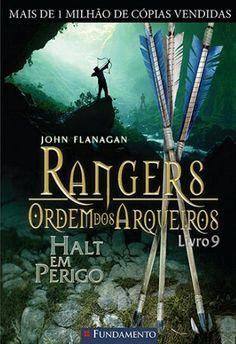RANGERS - ORDEM DOS ARQUEIROS Halta em Perigo, Livro 9