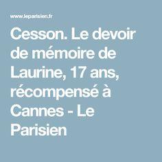 Cesson. Le devoir de mémoire de Laurine, 17 ans, récompensé à Cannes - Le Parisien