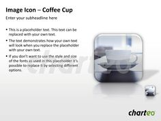 Illustrate your upcoming coffee break in an appealing way during your next PowerPoint presentation. Download now at http://www.charteo.com/en/PowerPoint/Backgrounds-Images/Photo-Icons/Image-Icon-Coffee-Cup-PowerPoint.html