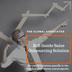 The Global Associates specializes in setting up an inside sales team which services you exclusively. With its unique global delivery model, we can fundamentally reduce the costs of sales and open up new markets / segments.