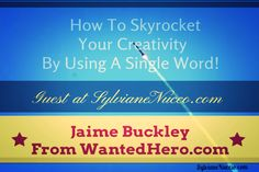 How to skyrocket your creativity by using a single word. Just thing of that word and use it in your articles and you'll never be stuck again.