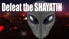 Defeat the Shayatin and Jinn Ghosts, Aliens, Devil, Islam, Movie Posters, Movies, Film Poster, Films, Movie