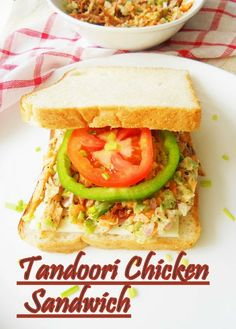 Tandoori Chicken Sandwich. I'm thinking this would be good in a wrap.