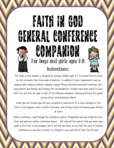 Darling General Conference packet for Cub Scouts and Achievement Days/ Activity Days girls.  They can accomplish six goals in their Faith in God book by completing this packet!