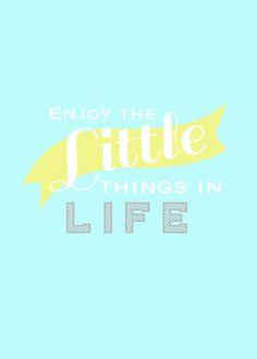 Free Printable: Enjoy the Little Things