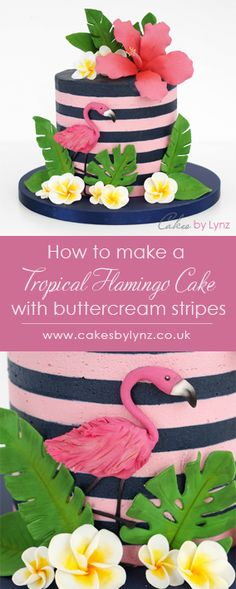 Tropical Flamingo cake tutorial with buttercream stripes – video tutorial by Cak… Tropical Flamingo Cake Tutorial mit Buttercreme-Streifen – Video-Tutorial von Cakes by Lynz verzieren Hawiian Wedding Cake, Fall Wedding Cakes, Beautiful Wedding Cakes, Flamingo Cake, Flamingo Birthday, Striped Cake, Cupcake Cakes, Cupcakes, Pear Cake