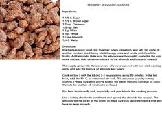 CROCKPOT CINNAMON ALMONDS This one actually has directions.
