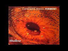 Catherine Wheel - Ferment (Full Album) 720p