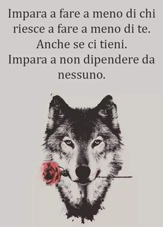 Words Quotes, Wise Words, Sayings, Italian Quotes, Life Rules, Powerful Words, Cool Words, Favorite Quotes, Wisdom