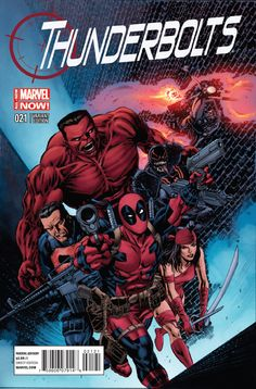 The Thunderbolts from Marvel NOW!: Deadpool, The Punisher, Elektra, the Red Hulk, Agent Venom, and Ghost Rider.
