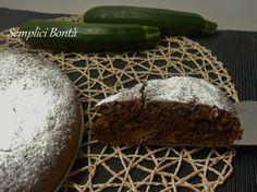 TORTA CIOCCOLATO E ZUCCHINE - ricetta dolce