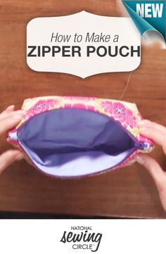 Make yourself or a friend a fun, original zipper pouch! #NSC #learnmoresewmore Watch a step-by-step tutorial at: www.nationalsewingcircle.com/video/zipper-pouch-tutorial