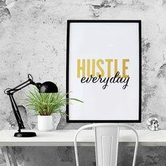 PRINTABLE - Typography Poster, Motivational Poster, Hustle Poster, Black Gold Decor, Digital Download, Office Decor - Hustle Everyday