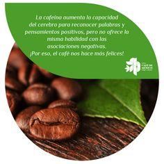 """""""La cafeína aumenta la capacidad del cerebro para reconocer palabras y pensamientos positivos, pero no ofrece la misma habilidad con las asociaciones negativas. ¡Por eso, el café nos hace más felices!"""